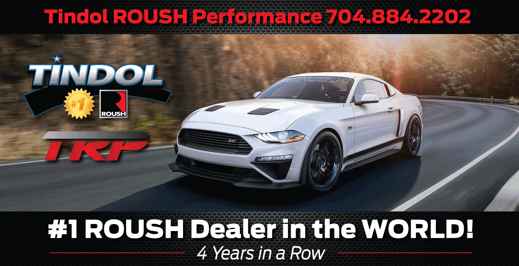 Tindol Roush Performance World S 1 Roush Dealer Roush Dealer